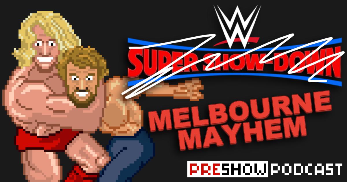 WWE Super Show-Down Preshow Podcast | SCHWITZKASTEN | Pro Wrestling Podcast | www.schwitzcast.de