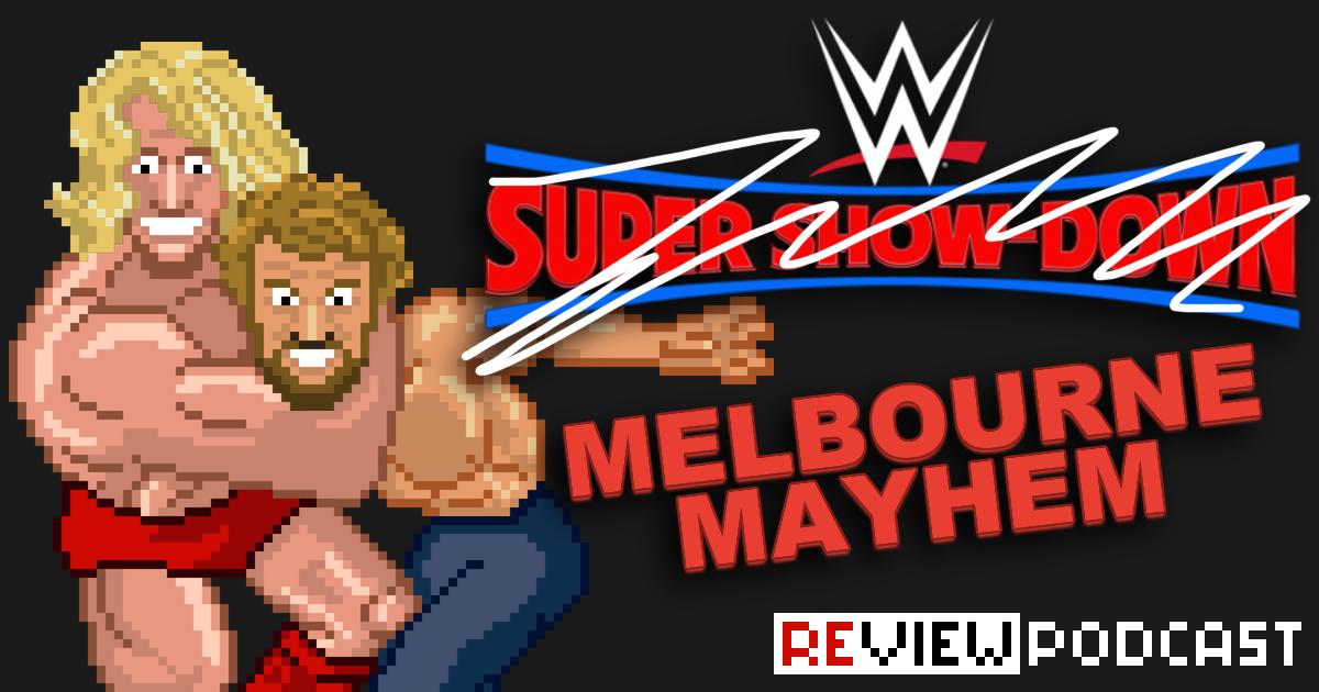 WWE Super Show-Down Review Podcast | SCHWITZKASTEN | Pro Wrestling Podcast | www.schwitzcast.de