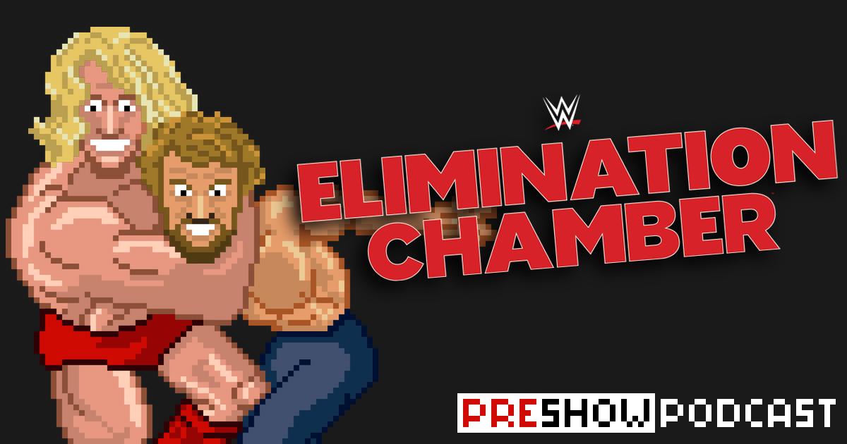 WWE Elimination Chamber 2019 Preshow Podcast | SCHWITZKASTEN | Pro Wrestling Podcast | www.schwitzcast.de