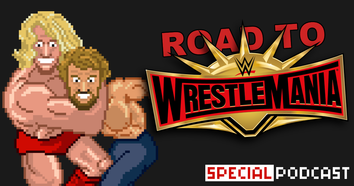 Road to WrestleMania Special Podcast | SCHWITZKASTEN | Pro Wrestling Podcast | www.schwitzcast.de