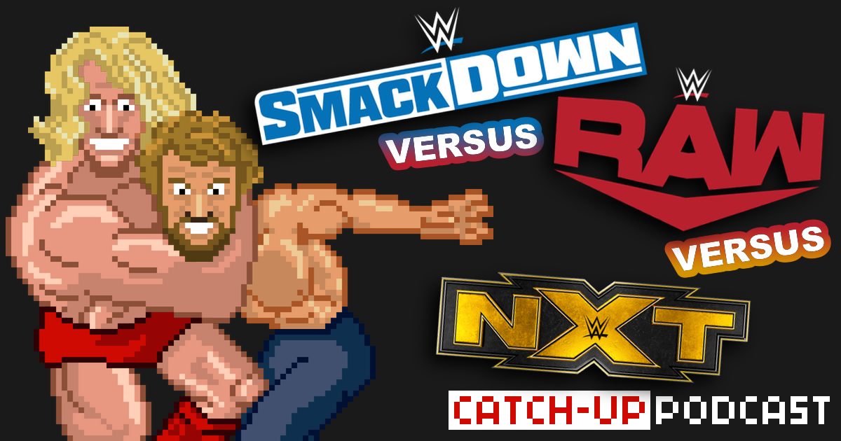 WWE SmackDown vs. RAW vs. NXT Catch-up & Review Podcast | SCHWITZKASTEN | Pro Wrestling Podcast | www.schwitzcast.de #SCHWITZWOCH