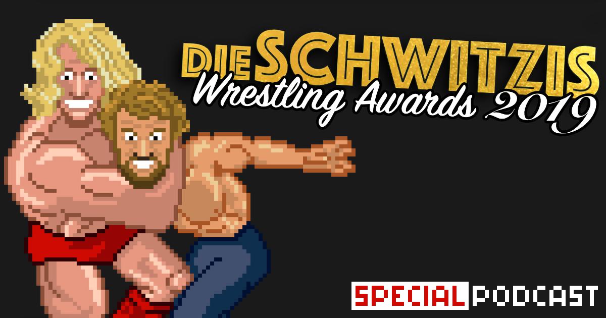 Die SCHWITZIs 2019 – Award Special Podcast | SCHWITZKASTEN Pro Wrestling Podcast | www.schwitzcast.de