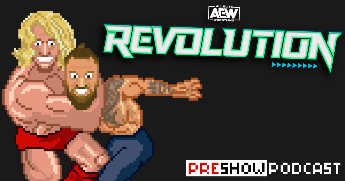 AEW Revolution Preview Podcast | SCHWITZKASTEN | Pro Wrestling Podcast | www.schwitzcast.de