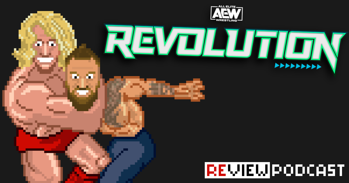 AEW Revolution Review Podcast | SCHWITZKASTEN | Pro Wrestling Podcast | www.schwitzcast.de