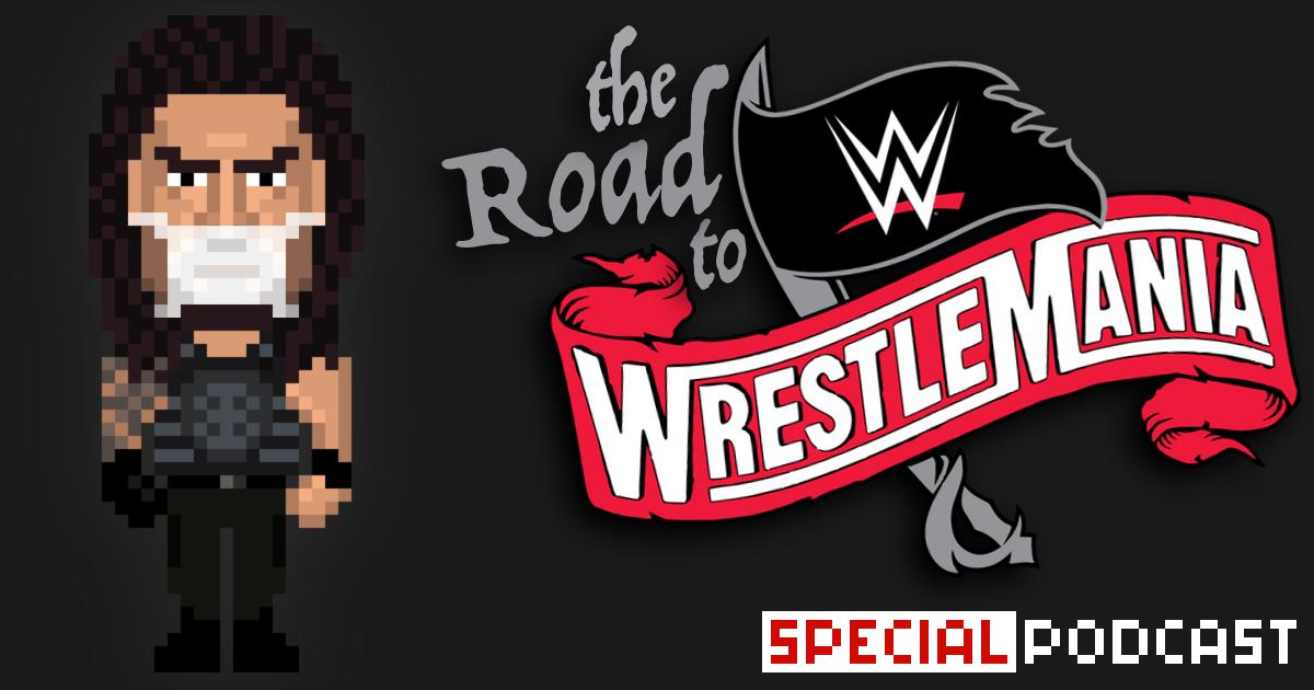 WrestleMania 36 ohne Roman Reigns?! Special Podcast | SCHWITZKASTEN | Pro Wrestling Podcast | www.schwitzcast.de
