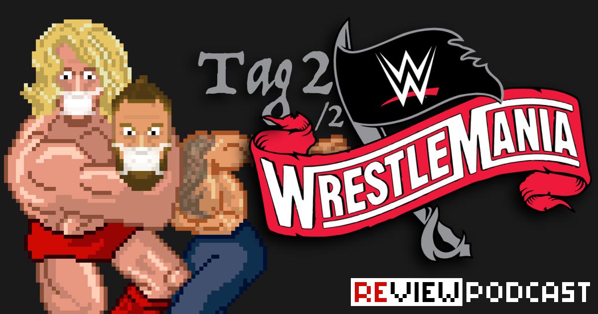 WWE WrestleMania 36 Day 2 Review Podcast | SCHWITZKASTEN | Pro Wrestling Podcast | www.schwitzcast.de