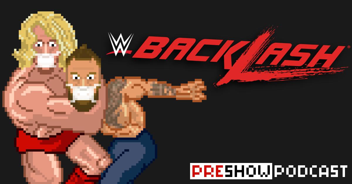 WWE Backlash Preview Podcast | SCHWITZKASTEN | Pro Wrestling Podcast | www.schwitzcast.de