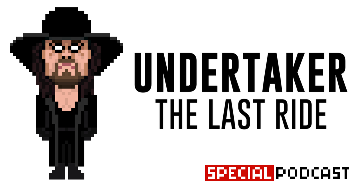 Undertaker: The Last Ride – Special Podcast | SCHWITZKASTEN | Pro Wrestling Podcast | www.schwitzcast.de