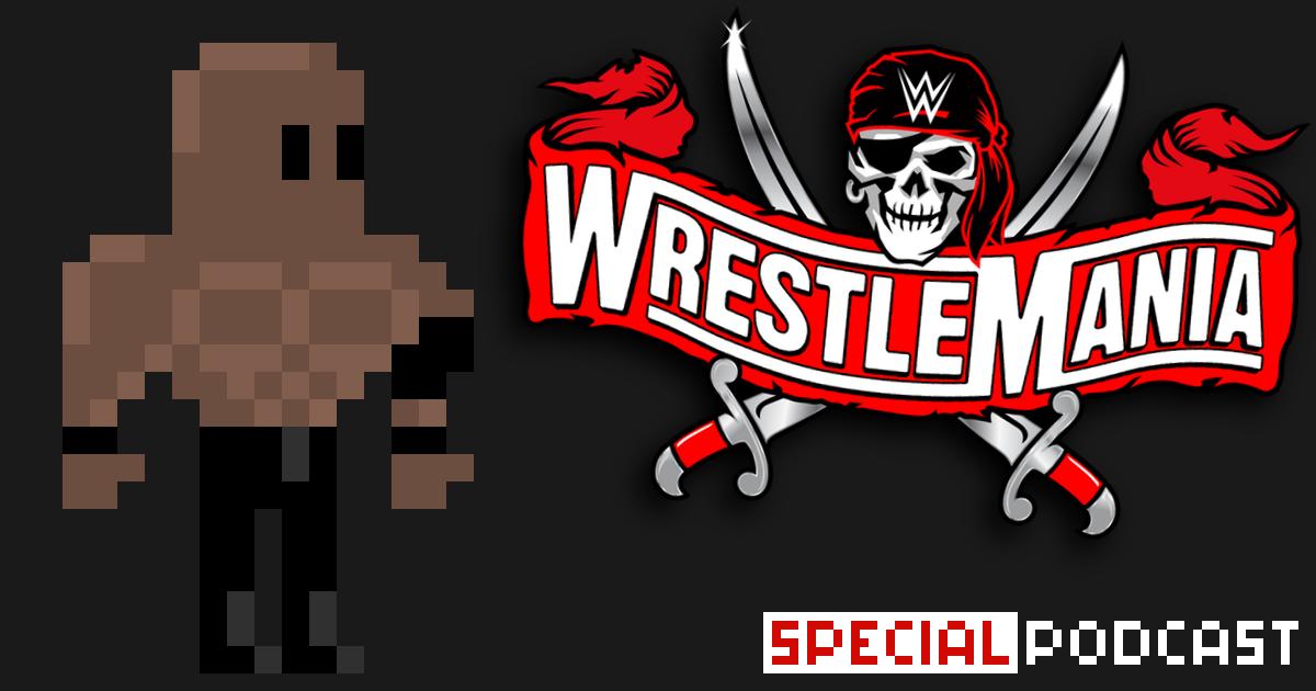 Lashley: WrestleMania 37 Roadshow Special Podcast | SCHWITZKASTEN | Pro Wrestling Podcast | www.schwitzcast.de