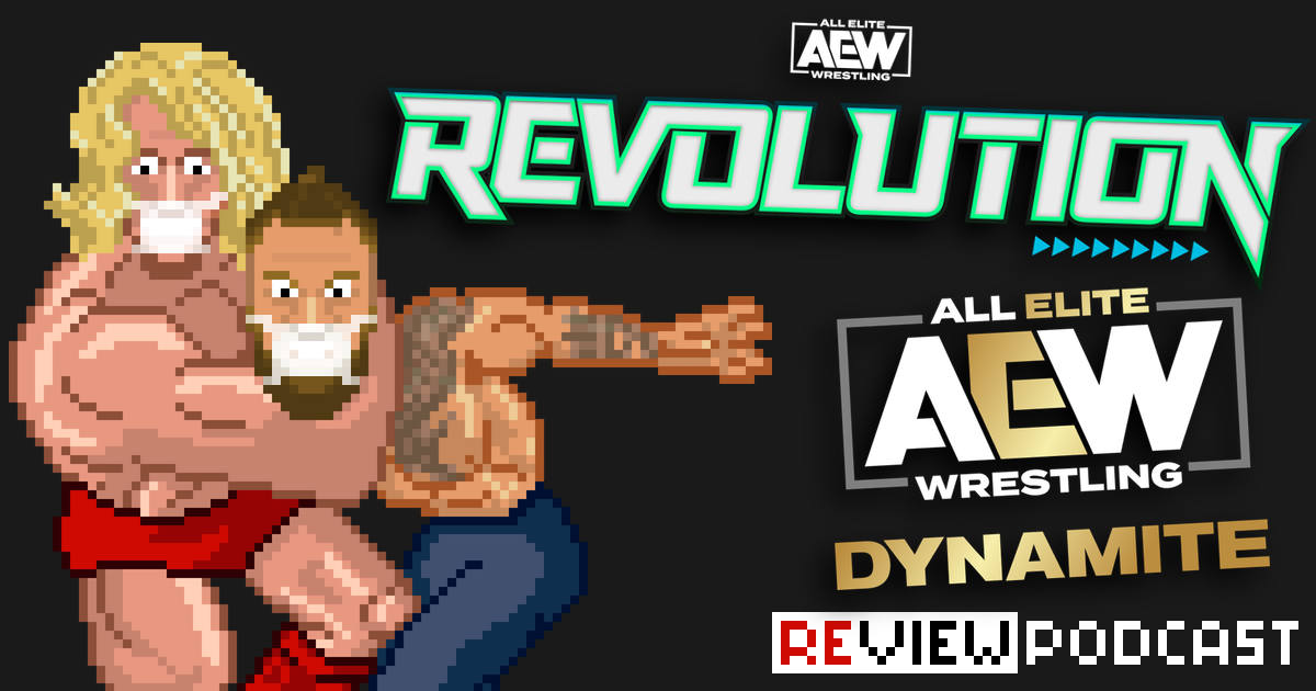 AEW Revolution & Dynamite Review Podcast | SCHWITZKASTEN | Pro Wrestling Podcast | www.schwitzcast.de