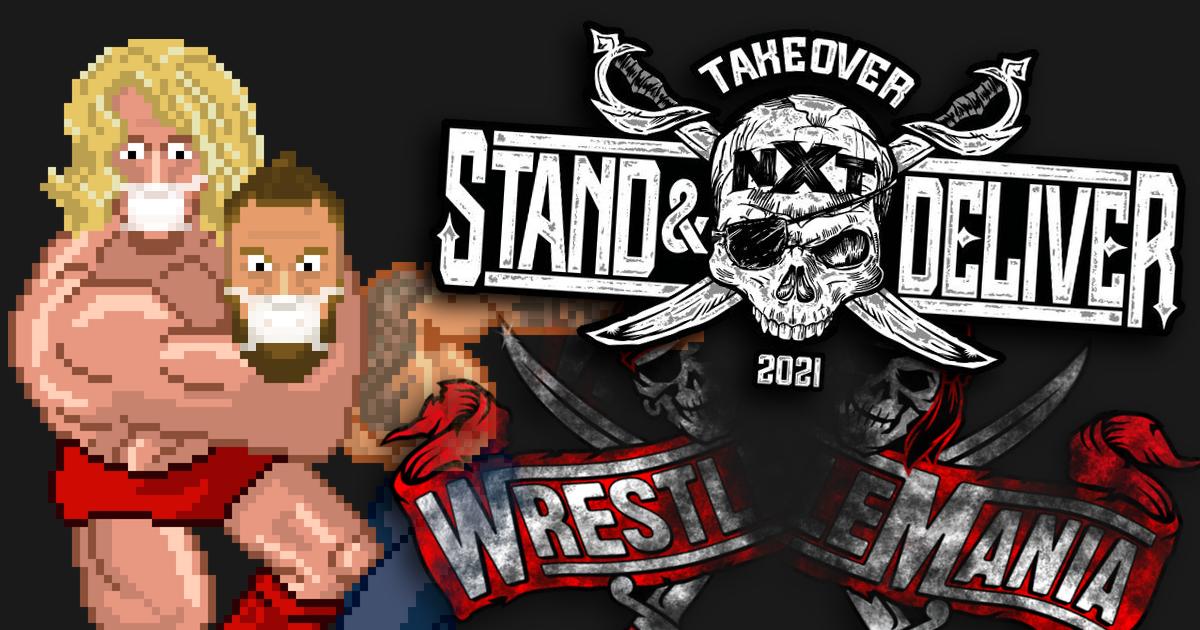 NXT Takeover Stand & Deliver (WrestleMania Week) Preview Podcast | SCHWITZKASTEN Pro Wrestling Podcast | www.schwitzcast.de