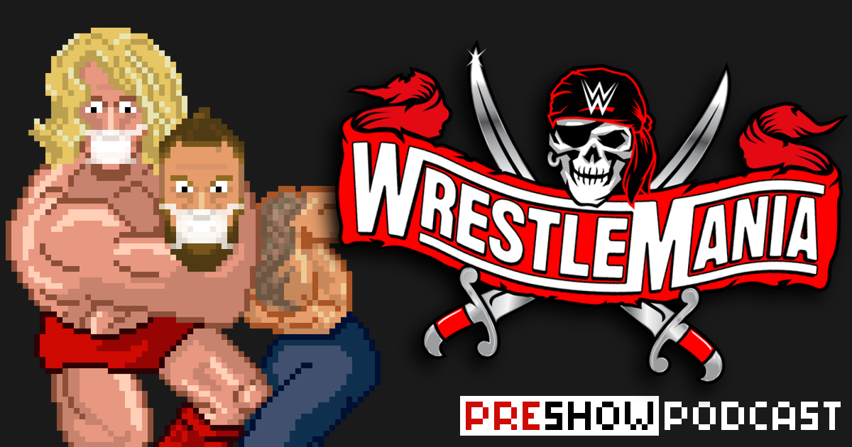 WWE WrestleMania 37 Preview Podcast | SCHWITZKASTEN Pro Wrestling Podcast | www.schwitzcast.de