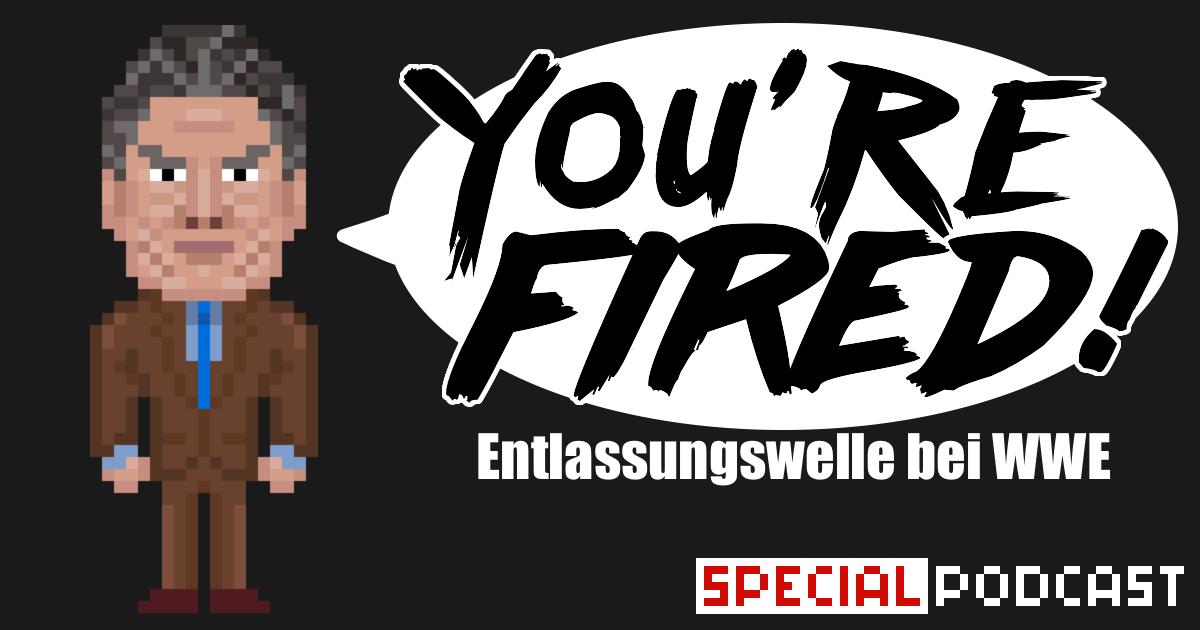 WWE Entlassungswelle – Special Podcast | SCHWITZKASTEN | Pro Wrestling Podcast | www.schwitzcast.de