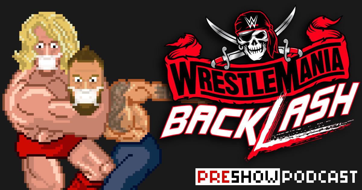 WWE WrestleMania Backlash Preview Podcast | SCHWITZKASTEN Pro Wrestling Podcast | www.schwitzcast.de