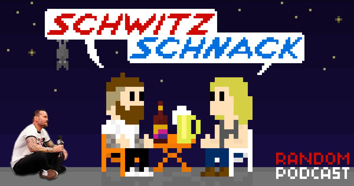 SchwitzSchnack Special Podcast | CM Punk, AEW vs. WWE uvm. | SCHWITZKASTEN Pro Wrestling Podcast | www.schwitzcast.de