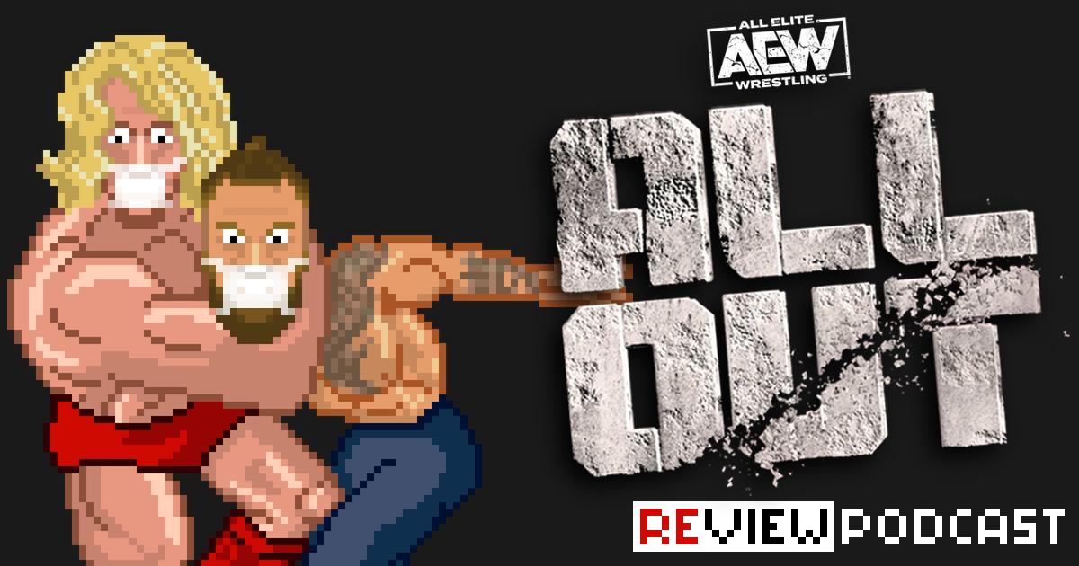 AEW All Out Review Podcast   SCHWITZKASTEN Pro Wrestling Podcast   www.schwitzcast.de